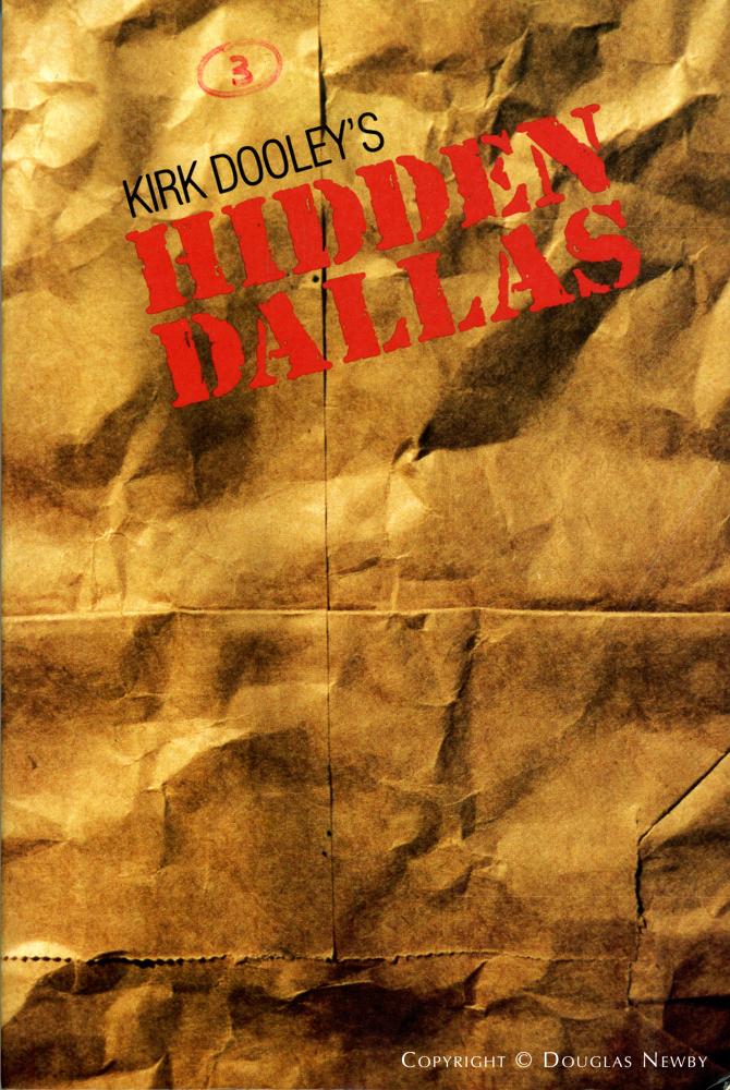 Hidden Dallas by Kirk Dooley