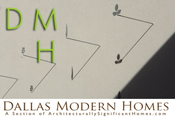 Dallas Modern Homes, Mid Century Modern and Texas Modern