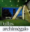 Dallas archimgalo